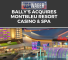 Bally's Acquires MontBleu Resort Casino & Spa