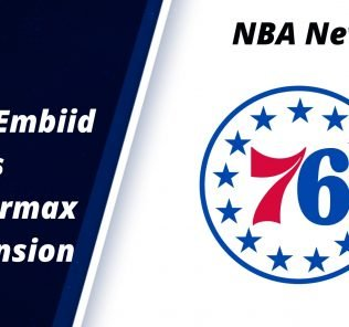 Joel Embiid Signs Supermax Extension