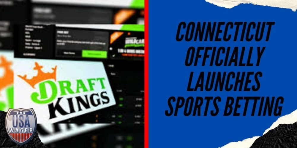 Connecticut Officially Launches Sports Betting