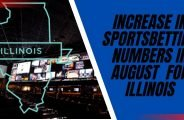 Increase in Sportsbetting Numbers in August for Illinois